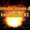 simulaciones de incendios