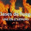 clases-de-fuego-une-en-2